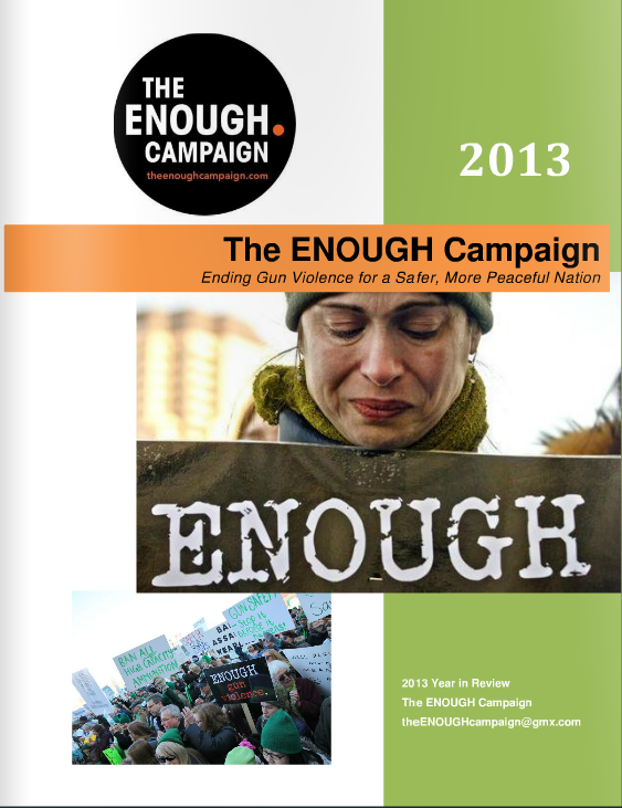 The ENOUGH Campaign Annual Report 2013 Year in Review