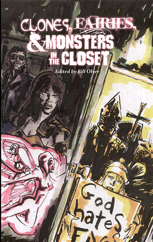 Clones, Faires & Monsters in the Closet