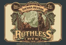 Sierra Nevada Ruthless