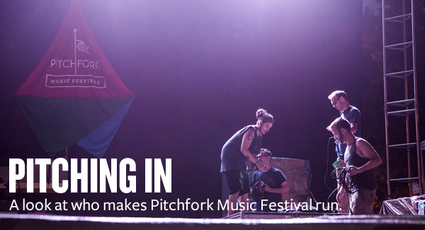 Click to Read: A look at the people who run Pitchfork Music Festival.