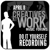 Creatives at Work Forum: April 8, 2013