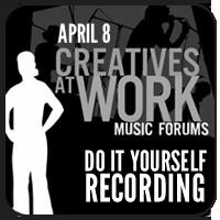 Creatives at Work Forum: April 8, 2013