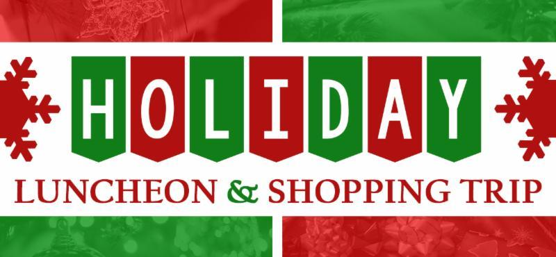 holiday luncheon and shopping trip banner