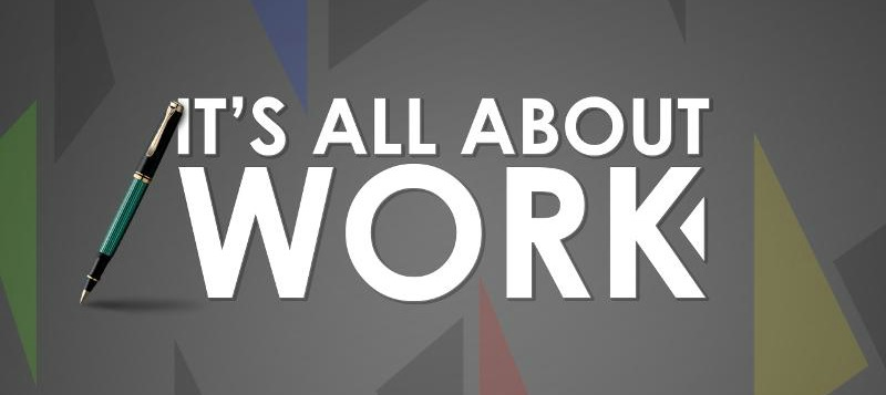 it's all about work banner