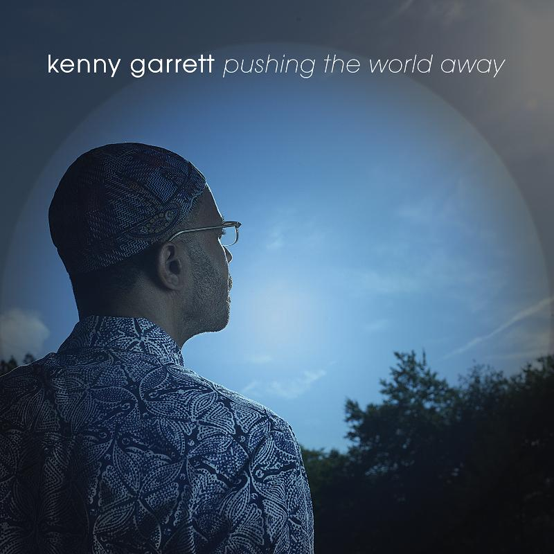 Kenny Garrett - Pushing The World Away