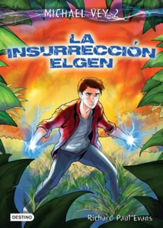 Michael Vey. La insurreccion Elgen
