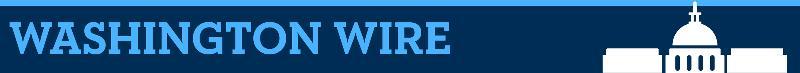 Washington Wire