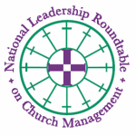 National Leadership Roundtable on Church Management (NLRCM)
