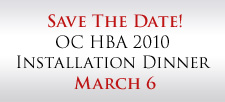 Save the Date! OC HBA Installation Dinner March 6