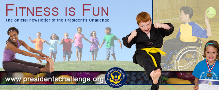 Official Newsletter of the President's Challenge