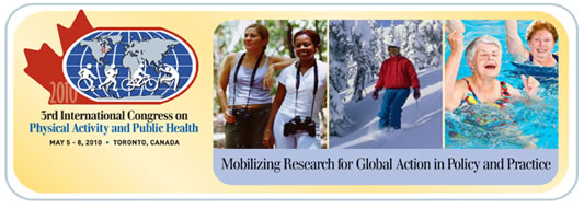 Third International Congress on Physical Activity and Public Health