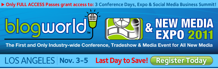 Last Day to Save for BlogWorld LA