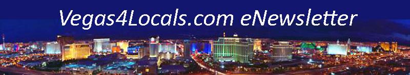 Vegas4Locals.com eNewsletter