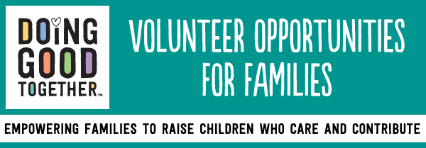 2014 Boston Family Volunteering Opportunities Doing Good Together