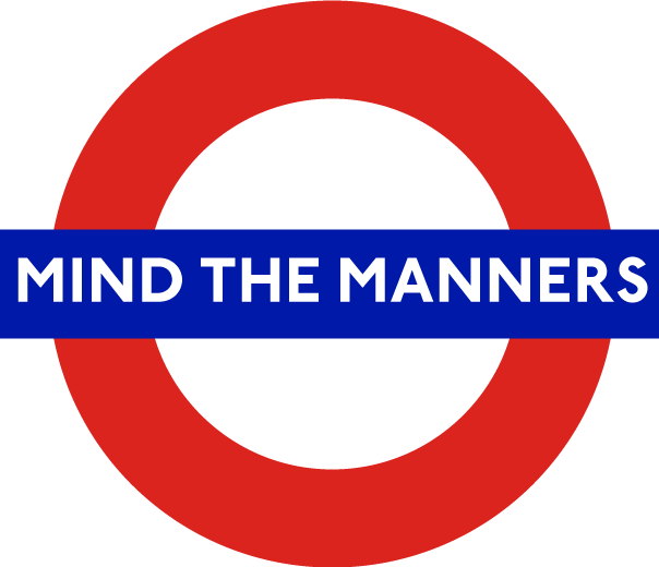 Mind the Manners