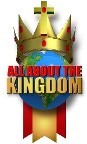 All About The Kingdom