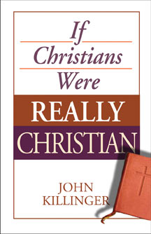 If Christians Were Really Christian cover