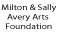 Milton &                                                       Sally Avert                                                       Foundation