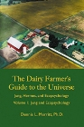 Dairy farmers guide to the universe volume 1
