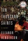 ten thousand saints, a novel
