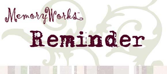 MemoryWorks Reminder