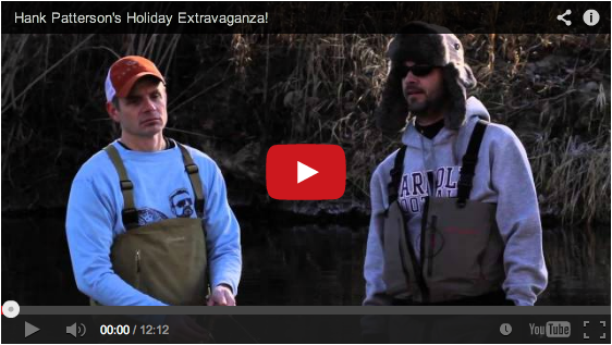 Co flyfishing reports hank patterson xmas party dec for Hank patterson fly fishing