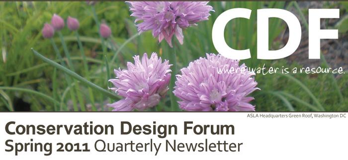 Conservation Design Forum Spring Quarterly Newsletter 2011