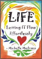 LIFE poster by Michelle Medrano