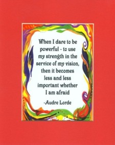 Audrey Lorde quote with art by Raphaella Vaisseau