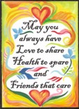 May you always have love magnet