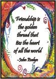 Friendship is the golden thread magnet