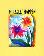 8x10 Quote - Miracles Happen