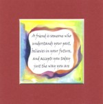 Friend 5x5 matted quote