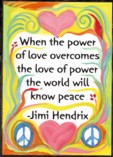 When the power of love magnet - Jimi Hendrix