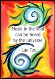 Music in the soul - Lao-Tzu