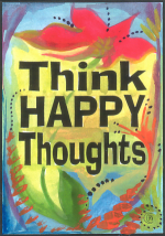 Think happy thoughts 5x7 poster