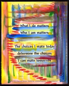 What I do matters 11 x 14 poster by Raphaella Vaisseau