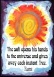 Sufi opens his hands - Rumi