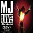 MJ Live Tribute Show