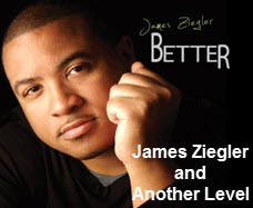 James Ziegler and Another Level of Praise