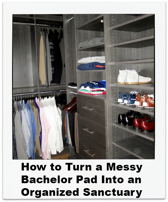 How to Turn A Messy Bachelor Pad Into an Organized Sanctuary