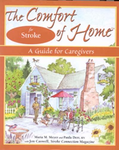 comfort of home stroke