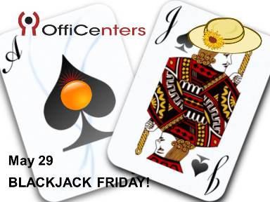 BlackJack Friday!
