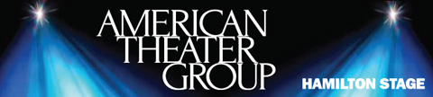 American Theater Group at Hamilton Stage