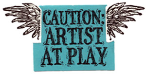 Caution..Artist at Play