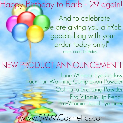 Free Goodie bag with $20 purchase, code birthday at www.SMMCosmetics.com