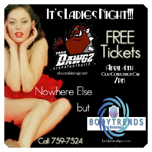 Free Yard Dawgz Tickets/Ladies Night