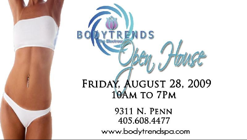 BodyTrends Open House is Friday August 28 2009