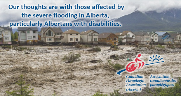 Our thoughts are with those affected by the severe flooding in Alberta, particularly Albertans with disabilities.