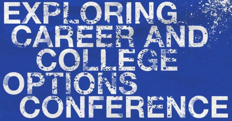 Exploring Career and College Options Conference Banner